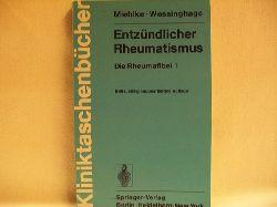 Miehlke, Klaus: Entzündlicher Rheumatismus 1.,  Die Rheumafibel
