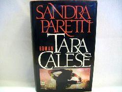 Paretti, Sandra: Tara Calese : Roman Sandra Paretti
