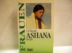 Roesch, E. P.: Ashana : [Roman] E. P. Roesch. Aus dem Amerikan. von Eva Malsch