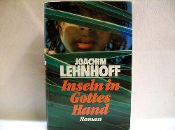 Lehnhoff, Joachim: Inseln in Gottes Hand : Roman Joachim Lehnhoff