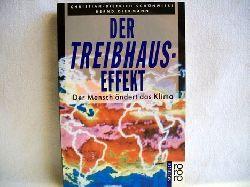 Schönwiese, Christian-Dietrich und Bernd Diekmann: Der  Treibhaus-Effekt : Der Mensch ändert das Klima Christian-Dietrich Schönwiese ; Bernd Diekmann