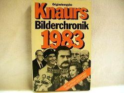 Knaurs Bilderchronik 1983 Alle wichtigen Ereignisse des Jahres 1983 im Bild