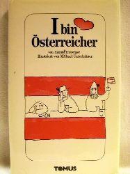 Irnberger, Harald: I bin Österreicher von Harald Irnberger