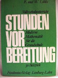 Lübke, Eberhard und Wolfgang Lübke: Volksschulunterricht Stundenvorbereitungen / E. u. W. Lübke