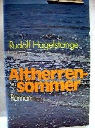 Hagelstange, Rudolf: Altherrensommer Roman. / Rudolf Hagelstange
