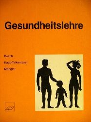 Bosch, Gertraud: Gesundheitslehre 2. Auflage
