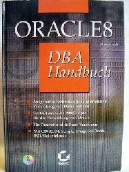 Ault, Michael: Oracle8 DBA Handbuch