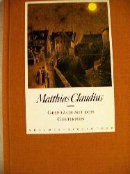 Claudius, Matthias: Gespräch mit den Gestirnen