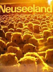Jeanneret, François und Walter Imber: Neuseeland e. Schweiz am anderen Ende d. Welt? / Text: François Jeanneret. Fotos: Walter Imber