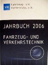 Fahrzeug- und Verkehrstechnik Jahrbuch 2006