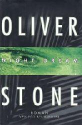 Oliver Stone, Oliver Stone  Night Dream Roman
