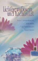 Christine Mill  Lichtbewußtsein und Kreativität