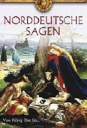 Anna Gaubitzer (Hrsg.)  Norddeutsche Sagen