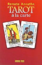 Renate Anraths  Tarot a la carte. Das Anraths-Tarot nach A. E. Waite
