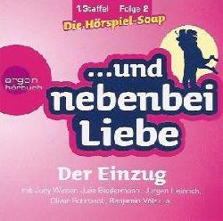Oliver Kalkofe, Judy Winter, Julia Biedermann  Der Einzug, 1. Staffel, Folge 2 (1 CD)