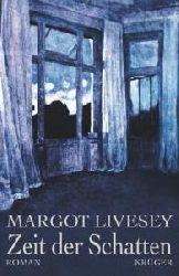 Livesey, Margot  Zeit der Schatten