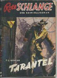 Hipkiss, G. L.  Tarantel: Rote Schlange. Der Kriminalroman Band 38