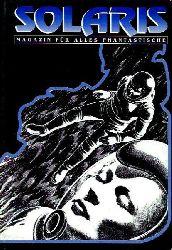 Solaris 1. Das Magazin für alles Phantastische . Science Fiction Media 100