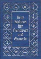 K. Schlör (Hrsg.)  Steuerhandbuch für Handwerk und Gewerbe, siebente neubearbeitete Auflage (Neue Bücherei für Handwerk und Gewerbe)