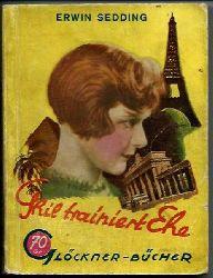 Sedding, Erwin  Ghil trainiert Ehe (Glöckner-Bücher Nr. 13)