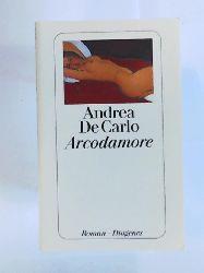 DeCarlo, Andrea, Carlo, Andrea De, Heimbucher, Renate  Arcodamore