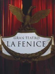 Arici, Graziano, Romanelli, Giandomenico, Pugliese, Giuseppe  Gran Teatro La Fenice