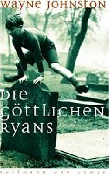Wayne Johnston  Die göttlichen Ryans