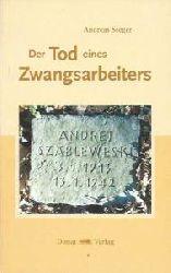 Andreas Seeger, Gerhard Fuchs  Der Tod eines Zwangsarbeiters