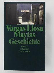 Vargas Llosa, Mario, Wehr, Elke  Maytas Geschichte: Roman (suhrkamp taschenbuch)