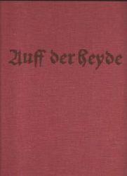 Manfred Otto Niendorf  Auff der Heyde - Zur Geschichte einer früheren Kätnersiedlung - Vom Moordorf zur modernen Wohngemeinde Kremperheide
