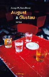 Josep Maria Fonalleras  August & Gustau