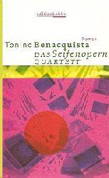 Tonino Benacquista   Das Seifenopern-Quartett : Roman. (Gebundene Ausgabe)