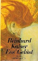 Reinhard Kaiser  Eos