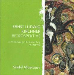 Ernst Ludwig Kirchner  Ernst Ludwig Kirchner, Retrospektive : (anlässlich der Ausstellung Städel-Museum, Frankfurt am Main, 23. April bis 25. Juli 2010)