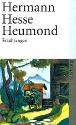 Hesse, Hermann  Heumond: Sämtliche Erzählungen 1903-1905 (suhrkamp taschenbuch)