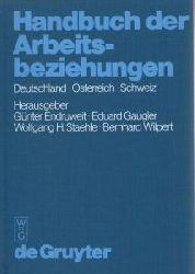 Gunter Endruweit, Eduard Gaugler  Handbuch der Arbeitsbeziehungen - Deutschland - Oesterreich - Schweiz