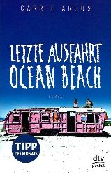 Arcos, Carrie, Schäfer, Beate  Letzte Ausfahrt Ocean Beach: Roman