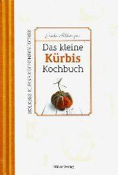 Gisela Allkemper  Das kleine Kürbis-Kochbuch