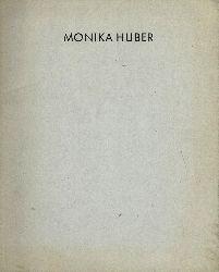 Monika Huber. Arbeiten auf Papier