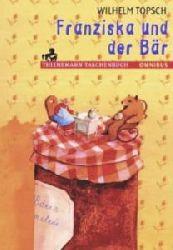 Wilhelm Topsch  Franziska und der Bär