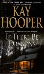 Kay Hooper  If There Be Dragons