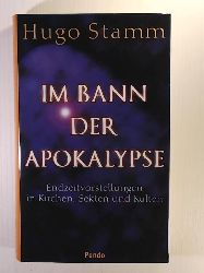 Stamm, Hugo  Im Bann der Apokalypse