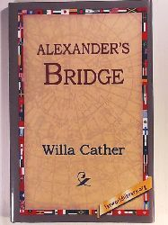 1st World Library, 1stworld Library, Cather, Willa  Alexander