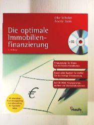 Schulze, Eike, Stein, Anette  Die optimale Immobilienfinanzierung: Finanzierungsmix: So finden Sie die besten Konditionen. Auf CD-ROM: Finanzierungsrechner und Musterkalkulation.