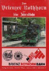 Claude Jeanmaire  Das Brienzer Rothorn und seine Zahnradbahn