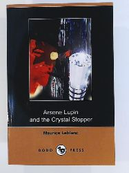 Leblanc, Maurice, Maurice Le Blanc  The Crystal Stopper