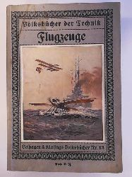 n/a  Flugzeuge. Volksbücher der Technik Nr 63