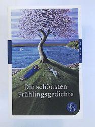 Adrian, Michael  Die schönsten Frühlingsgedichte: (Fischer Klassik)
