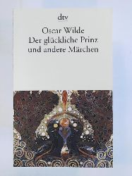 Wilde, Oscar, Klitsch, Peter, Benda, Wolfram  Der glückliche Prinz und andere Märchen