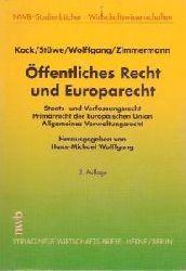Kock / Stüwe / Wolffgang / Zimmermann    Öffentliches Recht und Europarecht